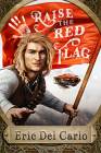 Raise the Red Flag Cover Image