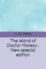The Island of Doctor Moreau: New special edition Cover Image