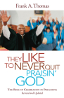 They Like to Never Quit Praisin' God: The Role of Celebration in Preaching Cover Image