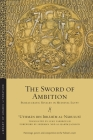 The Sword of Ambition: Bureaucratic Rivalry in Medieval Egypt (Library of Arabic Literature #52) Cover Image