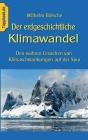 Der erdgeschichtliche Klimawandel: Den wahren Ursachen von Klimaschwankungen auf der Spur Cover Image