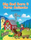 Big Red Barn and Farm Animals Coloring Book Cover Image