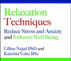 Relaxation Techniques: Reduce Stress and Anxiety and Enhance Well-Being Cover Image