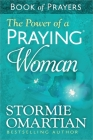 The Power of a Praying(r) Woman Book of Prayers Cover Image