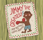 Jimmy the Greatest! Cover Image