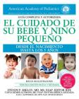El cuidado de su bebé y niño pequeño: Desde el nacimiento hasta los cinco años Cover Image