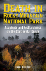 Death in Rocky Mountain National Park: Accidents and Foolhardiness on the Continental Divide Cover Image