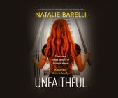Unfaithful: An Unputdownable and Absolutely Gripping Psychological Thriller Cover Image