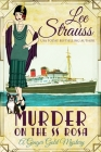Murder on the SS Rosa: a cozy historical mystery - a novella (Ginger Gold Mystery #1) Cover Image