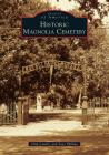 Historic Magnolia Cemetery Cover Image