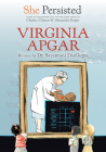 She Persisted: Virginia Apgar Cover Image