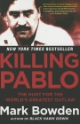 Killing Pablo: The Hunt for the World's Greatest Outlaw Cover Image