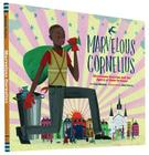 Marvelous Cornelius: Hurricane Katrina and the Spirit of New Orleans Cover Image