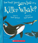 How Would You Survive as a Whale? (Library Edition) (How Would You Survive?) Cover Image
