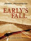 Early's Fall: A James Early Mystery Cover Image