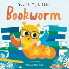 You're My Little Bookworm Cover Image