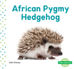 African Pygmy Hedgehog (Mini Animals) Cover Image