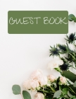 Guest Book: Flower Edition Messages Book Guest Book for any occasion Cover Image