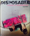 Disposable a History of Skateboard Art Cover Image