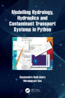 Modelling Hydrology, Hydraulics and Contaminant Transport Systems in Python Cover Image