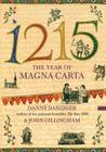 1215: The Year of Magna Carta Cover Image