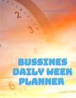 Business Daily Week Planner Undated - Daily Inspiration Section, To Do List, Urgent and Personal Reminders, and Notes. Cover Image