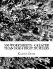 500 Worksheets - Greater Than for 4 Digit Numbers: Math Practice Workbook Cover Image