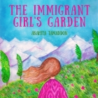 The Immigrant Girl's Garden Cover Image
