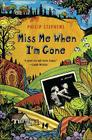 Miss Me When I'm Gone: A Novel Cover Image