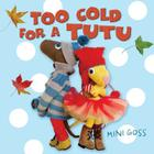 Too Cold for a Tutu Cover Image