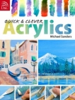 Quick & Clever Acrylics Cover Image