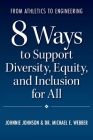 From Athletics to Engineering: 8 Ways to Support Diversity, Equity, and Inclusion for All Cover Image