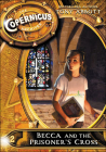 Becca and the Prisoner's Cross (Copernicus Archives #2) Cover Image