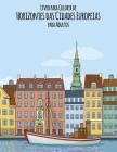 Livro para Colorir de Horizontes das Cidades Europeias para Adultos Cover Image