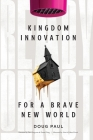 Ready or Not: Kingdom Innovation for a Brave New World Cover Image