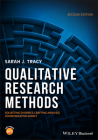 Qualitative Research Methods: Collecting Evidence, Crafting Analysis, Communicating Impact Cover Image