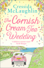 The Cornish Cream Tea Wedding (the Cornish Cream Tea Series, Book 4) Cover Image