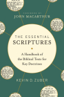 The Essential Scriptures: A Handbook of the Biblical Texts for Key Doctrines Cover Image