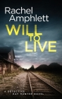 Will to Live: A Detective Kay Hunter crime thriller Cover Image