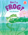 Am I a Frog? (I Like to Read) Cover Image