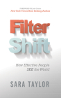 Filter Shift: How Effective People See the World Cover Image