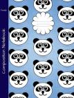 Panda Composition Notebook: College Ruled Book to write in for school, take notes, for kids, teens, students, teachers, homeschool, Cartoon Panda Cover Image