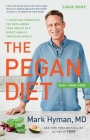 The Pegan Diet: 21 Practical Principles for Reclaiming Your Health in a Nutritionally Confusing World Cover Image