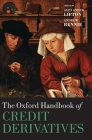 Oxford Handbook of Credit Derivatives (Oxford Handbooks in Finance) Cover Image
