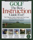The Best Instruction Guide Ever!: The Ultimate Guide to Improving Your Game and Shooting Lower Scores Cover Image
