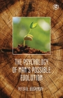 The Psychology Of Mans Possible Evolution Cover Image