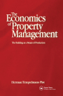 Economics of Property Management: The Building as a Means of Production Cover Image