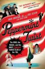 Peppermint Twist: The Mob, the Music, and the Most Famous Dance Club of the '60s Cover Image