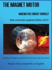 The Magnet Motor: Making Free Energy Yourself Edition 2019 Cover Image