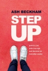 Step Up: How to Live with Courage and Become an Everyday Leader Cover Image